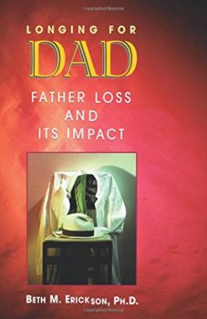 Longing for Dad by Beth Erickson