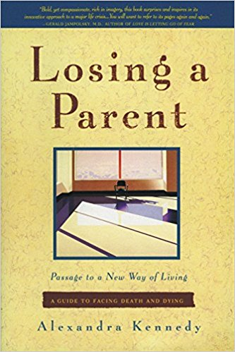 Losing a Parent by Alexandra Kennedy