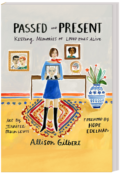 Passed and Present by Allison Gilbert